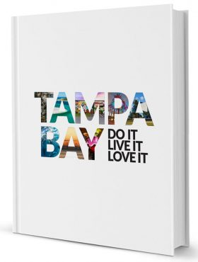 Do It Live It Love It Tampa Bay